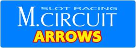 スロットレーシング MサーキットARROWS Official_Site